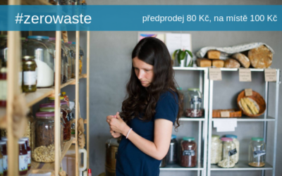9. 5. 2019 | Jak na život bez odpadu?